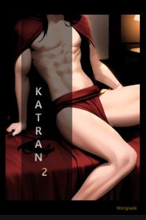 카트란(KATRAN)  [2부]