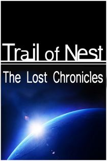 Trail of Nest : The Lost Chronicles