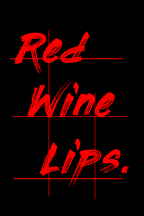 Red Wine Lips.