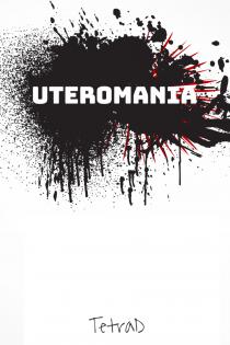 Uteromania