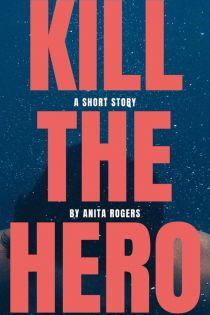 KILL THE HERO